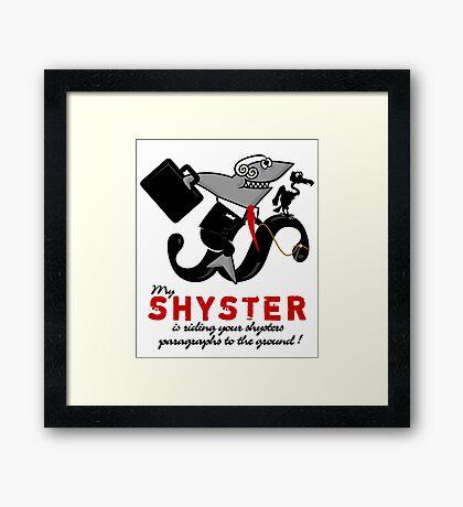 Shyster riding a paragraph VRS2 Framed Print