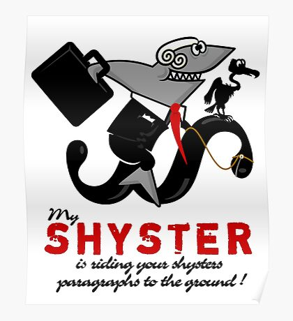 Shyster riding a paragraph VRS2 Poster