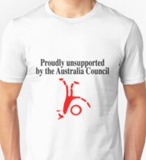 Proudly Unsupported  Unisex T-Shirt