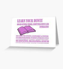 Learn your Dewey 000 Greeting Card