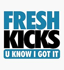 Fresh Kick U Know I Got It Gamma Photographic Print