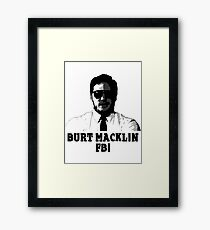 Burt Macklin Framed Print