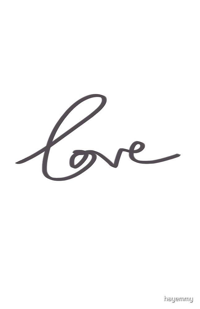 Love by hayemmy