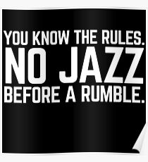 NO JAZZ BEFORE A RUMBLE Poster