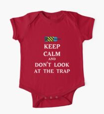 Keep Calm  and Don't Look At Trap One Piece - Short Sleeve