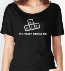 WASD - It's what moves me Women's Relaxed Fit T-Shirt