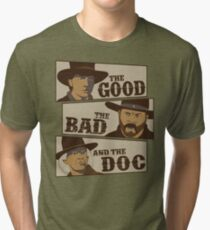 The Good, The Bad, And The Doc Tri-blend T-Shirt