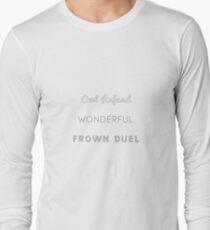 Wonderful Frown Duel Long Sleeve T-Shirt