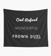 Wonderful Frown Duel Tapestry