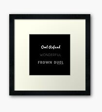 Wonderful Frown Duel Framed Print