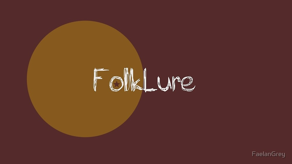 FolkLure by FaelanGrey