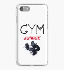 Gym junkie clothing iPhone Case/Skin