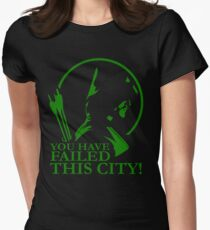You Have Failed this City! Women's Fitted T-Shirt