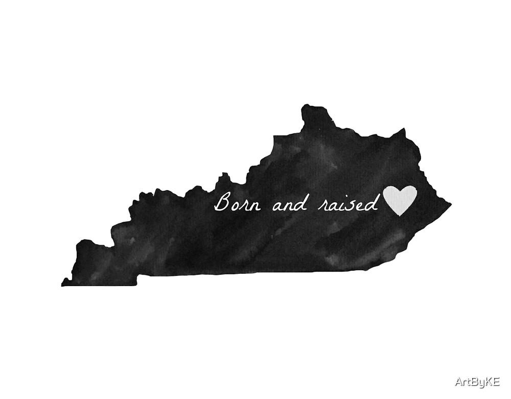 Born and Raised Kentucky Black by ArtByKE