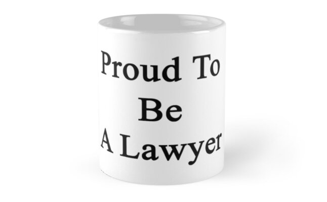 Proud To Be A Lawyer  by supernova23