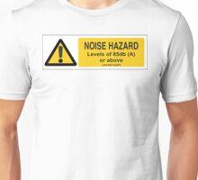 Noise Hazard Unisex T-Shirt