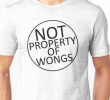 Not Property of Wongs Unisex T-Shirt