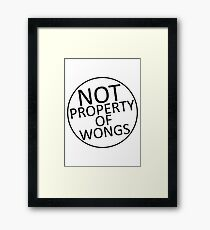 Not Property of Wongs Framed Print