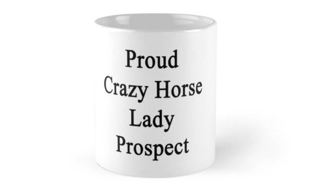 Proud Crazy Horse Lady Prospect  by supernova23