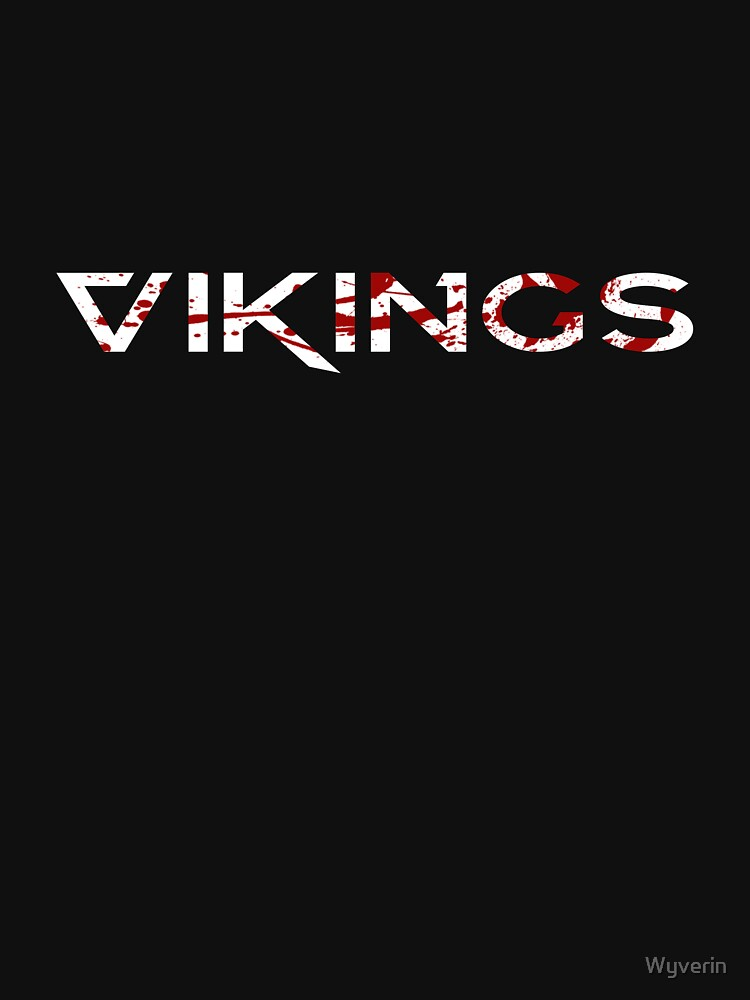 Vikings Blood Splattered Text  by Wyverin