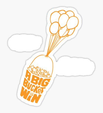 Big Bucket of Win Sticker