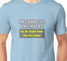 Funny Mechanical Engineer Gifts Unisex T-Shirt