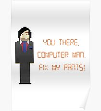 The IT Crowd – Fix My Pants! Poster