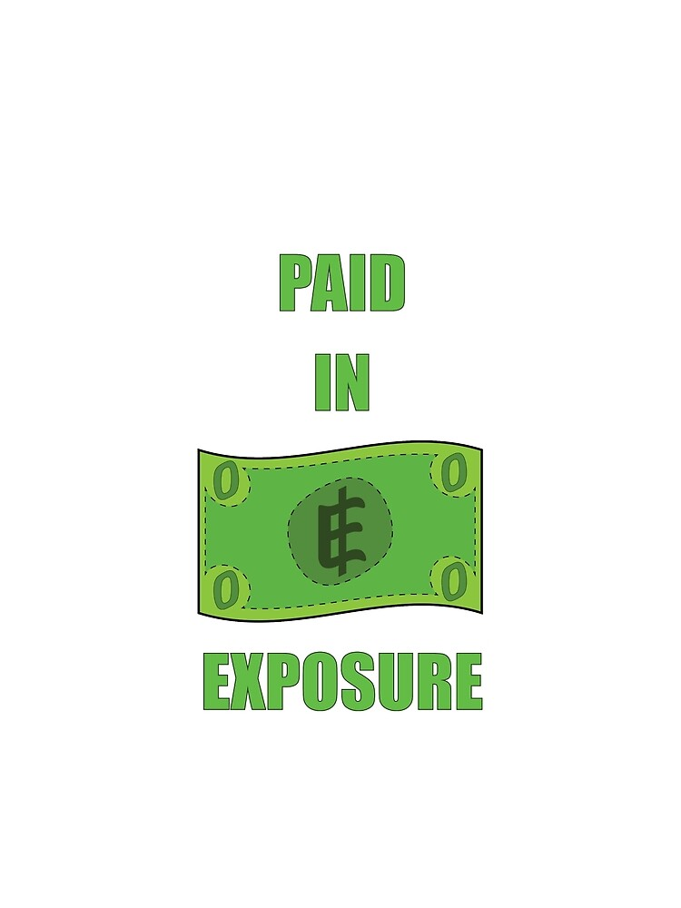 Paid in Exposure by yuforia