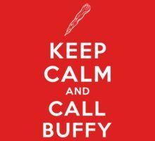 Keep Calm and Call Buffy T-Shirt