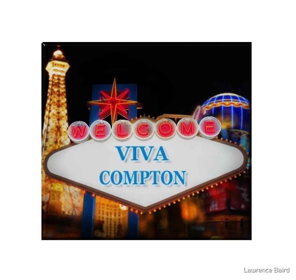 Viva Compton by Lawrence Baird