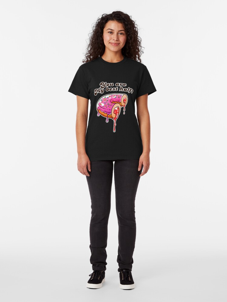 Alternate view of You are my best half! Donut Love! Classic T-Shirt