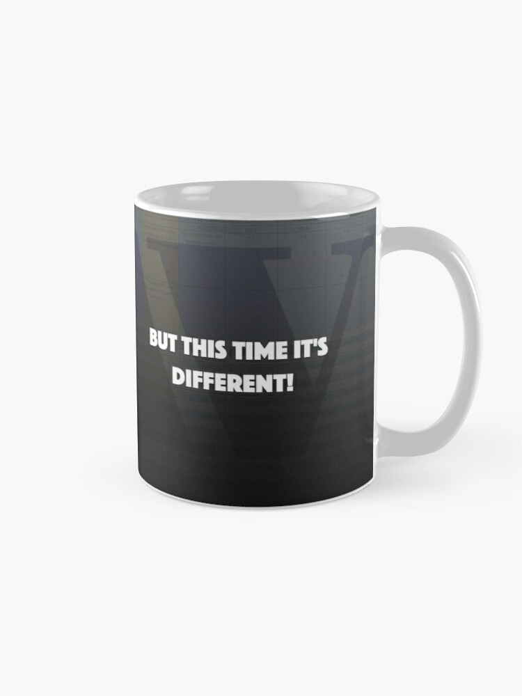 Alternate view of But this time it's different! Mug
