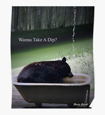 Wanna Take A Dip? Poster