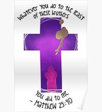 Matthew 25:40 Poster