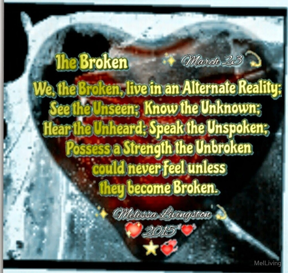 The Broken by MelLiving