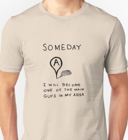 Someday T-Shirt