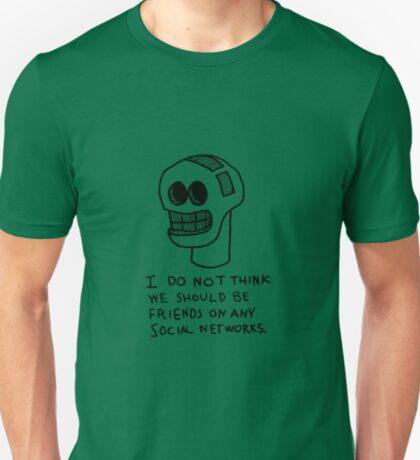 Not Friends T-Shirt