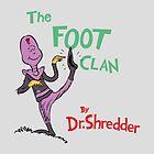 The Foot Clan by Joe Dugan