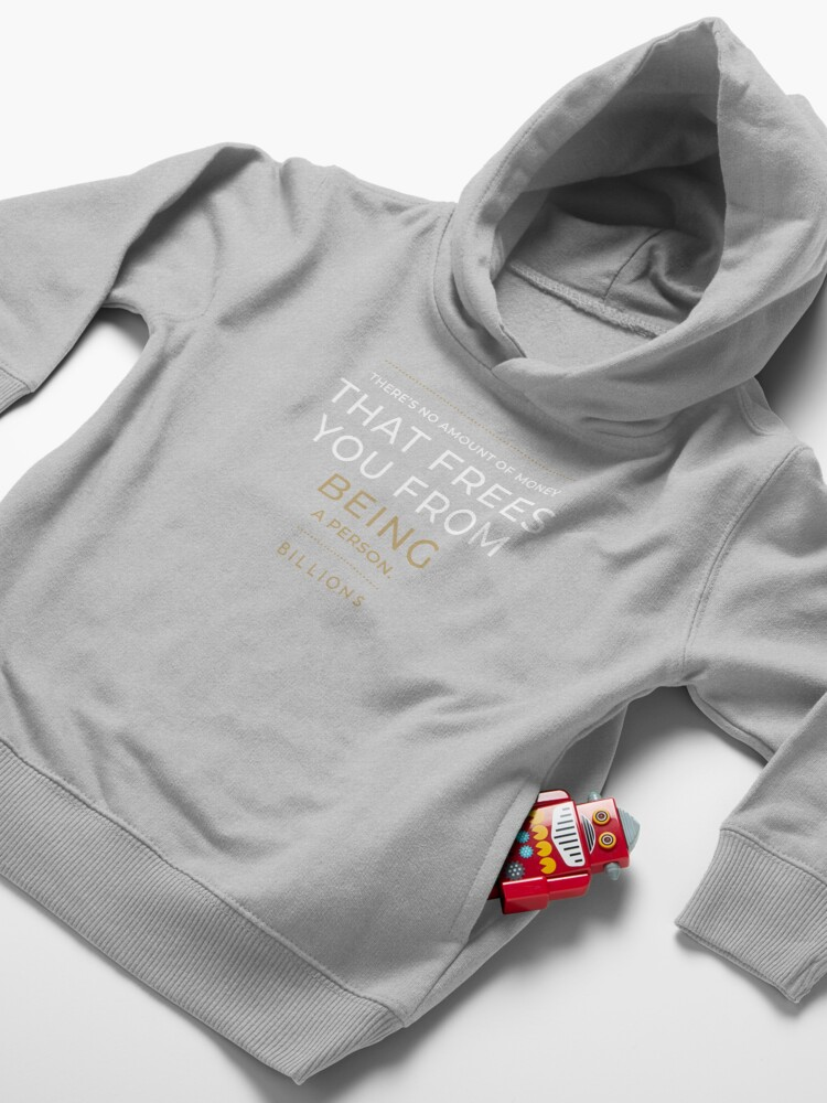 Alternate view of No Amount of Money that Frees You from Being a Person Toddler Pullover Hoodie