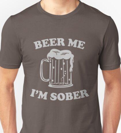 Beer Me I'm Sober T-Shirt