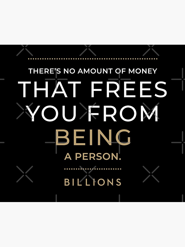No Amount of Money that Frees You from Being a Person by el-patron