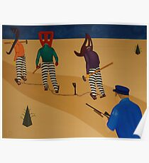 Autoanimation Convicts on a Chain Gang Poster