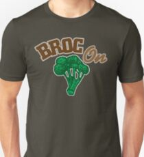 Broc On Unisex T-Shirt