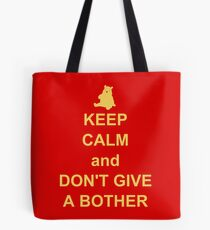 Keep Calm and Don't Give a Bother Tote Bag