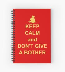 Keep Calm and Don't Give a Bother Spiral Notebook