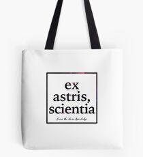 ex astris, scientia Tote Bag