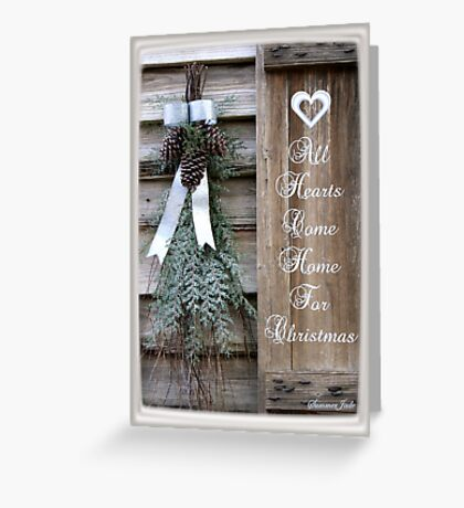 All Hearts Come Home for Christmas Greeting Card