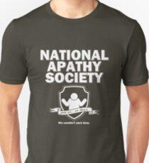 National Apathy Society Unisex T-Shirt