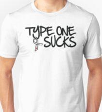Type One Sucks Unisex T-Shirt