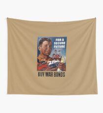 For A Secure Future Buy War Bonds -- WWII Wall Tapestry